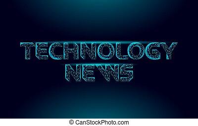numérique, quotidiennement, vecteur, informatique, innovation, lumière, technologie, ligne, effect., cyberespace, inscription., app., journal, polygonal, 3d, illustration, nouvelles, incandescent, média, lettres, concept