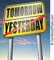 ou, hier, demain, avenir, passé