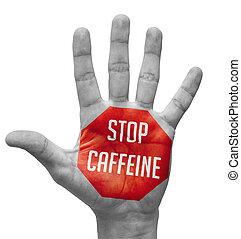 ouvert, main., concept, arrêt, caféine