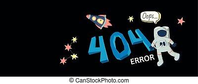 page, texte, 404, avertissement, message, extérieur, website., étoiles, vaisseau spatial, plat, gabarit, space., astronaute, pas, horizontal, found., illustration., coloré, vecteur, oops, erreur, page