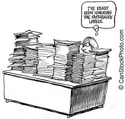 paperasserie, i've, été, ignorer, lately, really