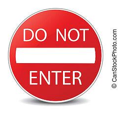 pas, avertissement, entrer, signe