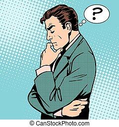 pensée, homme affaires, questions