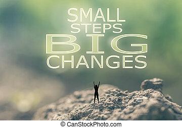 petit, changements, étapes, grand