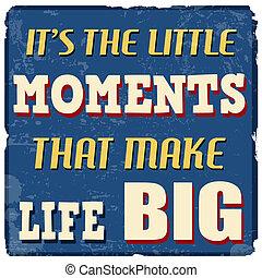 peu, grand, moments, c'est, faire, vie, affiche