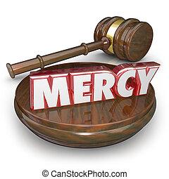 pitié, mot, juge, condamner, verdict, marteau, tribunal, lenient, 3d