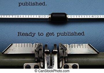prêt, obtenir, publié