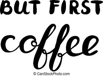 premier, lettering., brosse, mais, coffee.