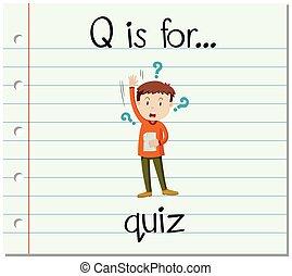 q, flashcard, lettre, interroger