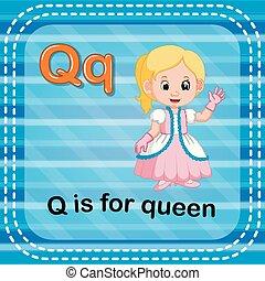 q, flashcard, reine, lettre