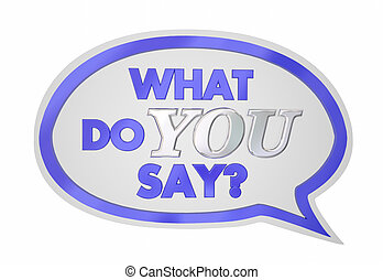 quel, illustration, dire, parole, vote, opinion, vous, bulle, 3d