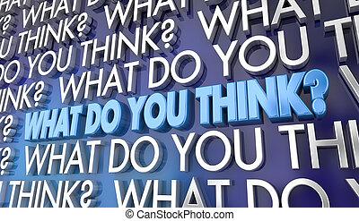 quel, point vue, illustration, ton, mots, opinion, vous, penser, 3d