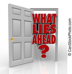 quel, porte, devant, ouvert, mensonges, avenir, mots, occasion