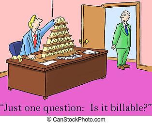 question, il, billable, demande, juste, patron, une