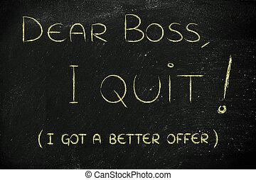 quitter, patron, en mouvement, (i'm, cher, abroad)