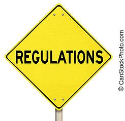 règles, prendre garde, signe rendement, règlements, avertissement, jaune, lois