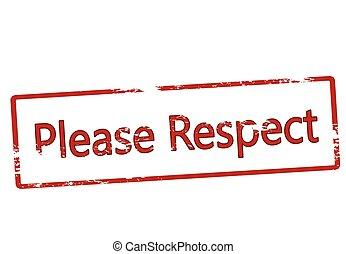 respect, s'il vous plaît