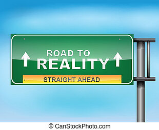 """""""road, reality"""", texte, signe route"""