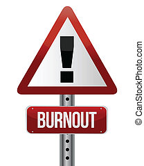 roadsign, burnout, concept