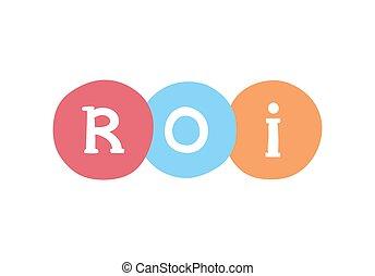 roi, retour, business, commercialisation, concept., acronym., vecteur, investissement