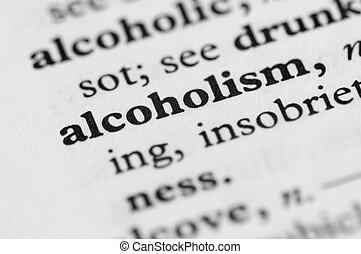 série, -, alcoolisme, dictionnaire