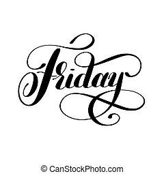 semaine, vendredi, encre noire, calligraphie, jour, manuscrit