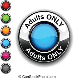 seulement adultes, button.