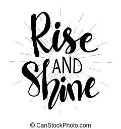 shine., main, monter, dessiné, lettrage, quotes., phrase.