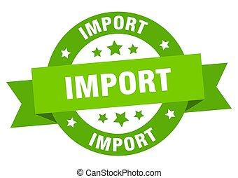 signe, importation, ruban, label., isolé, rond