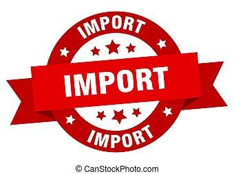 signe, isolé, rond, ruban, label., importation