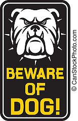 signe, prendre garde, chien