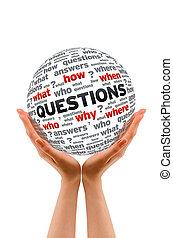 sphère, tenue, questions, mains