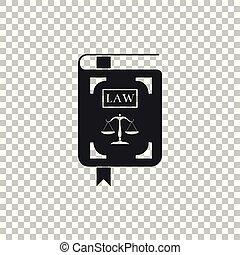 statut, icône, plat, justice, balances, isolé, illustration, transparent, arrière-plan., vecteur, livre loi, design.