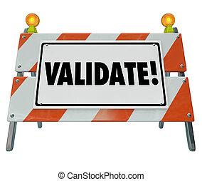 statut, mot, vérifier, certify, résultats, barricade, vérité, validate