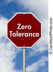 stop, tolérance, zéro