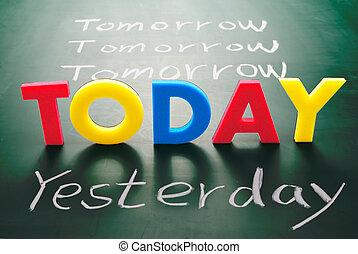 tableau noir, demain, hier, mots, aujourd'hui