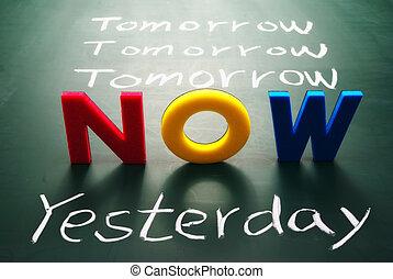 tableau noir, demain, maintenant, hier, mots