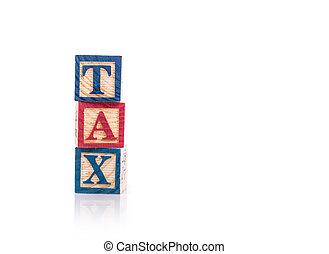 """""""tax"""", blocs, coloré, alphabet, isolé, écrire, bois, blanc"""