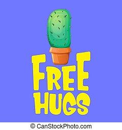 tee., rigolote, ou, concept, slogan, houseplant, texte, pot, étreint, isolé, gratuite, dessin animé, arrière-plan., citation, vert, violet, impression, international, cactus, jour, icône