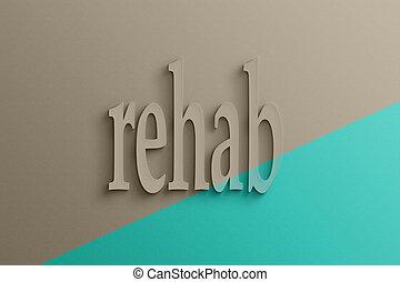 texte, 3d, rehab