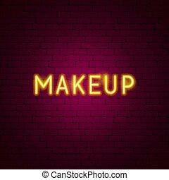 texte, maquillage, néon
