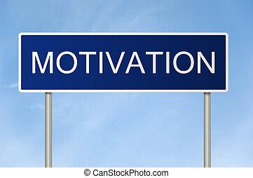 texte, motivation, panneaux signalisations