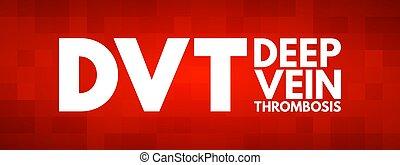 thrombosis, dvt, acronyme, veine, profond, -