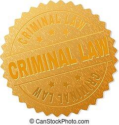 timbre, criminel, écusson, or, droit & loi