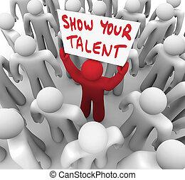 ton, capacités, talent, exposition, techniques, signe, personne, tenue, exposer
