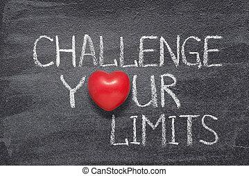 ton, coeur, limites, défi