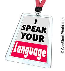 ton, plus grand, langue, offre, communication, étiquette, compréhension, adoptif, mots, services, traduction, parler, écusson, ou, nom
