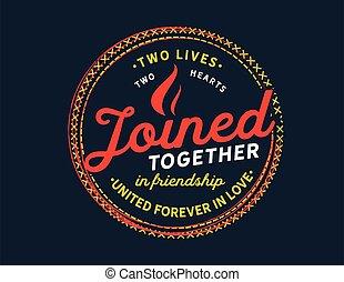 toujours, amour, amitié, uni