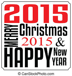 typographie, joyeux, année, nouveau, noël heureux, carte, 2015.
