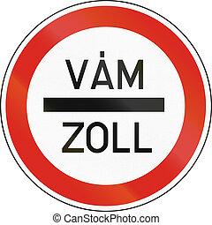 utilisé, hongrois, moyens, allemand, arrêt, -, signe, route, mots, hongrie, douane, customs.